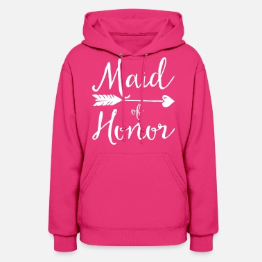 Honor Sugar Maid Of Honor  - Women's Hoodie