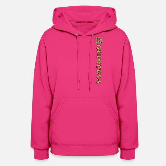 Rap Hoodies & Sweatshirts - 15 Year Old Quincesa Quinceanera Vintage Shirt - Women's Hoodie fuchsia