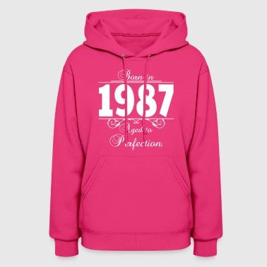 Born in Age 1987 birthday - Women's Hoodie