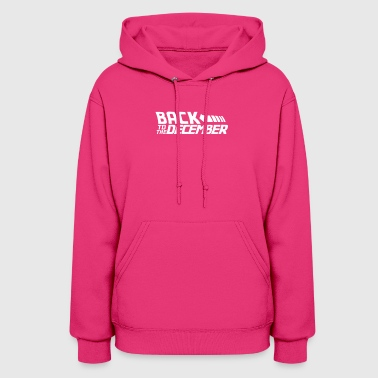 Back To The December - Women's Hoodie