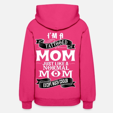 Tattooed Mom TATTOOED MOM - Women's Hoodie