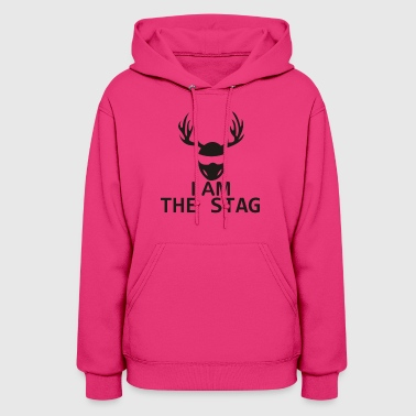 I Am The Stag Stag Night - Women's Hoodie