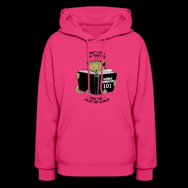 CAT WORLD DOMINATION - Women's Hoodie