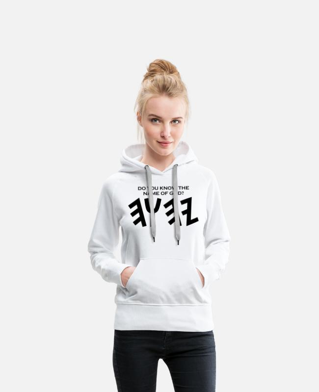 Names Hoodies & Sweatshirts - do you know the name of god png - Women's Premium Hoodie white