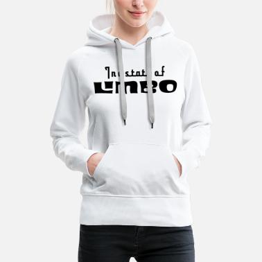 In a state of limbo - Women's Premium Hoodie