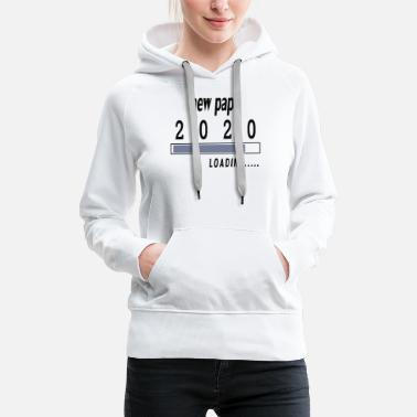 new papa 2020 is loading tshirt - Women's Premium Hoodie