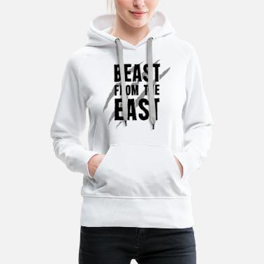 East Beast From The East T-Shirt - Women's Premium Hoodie