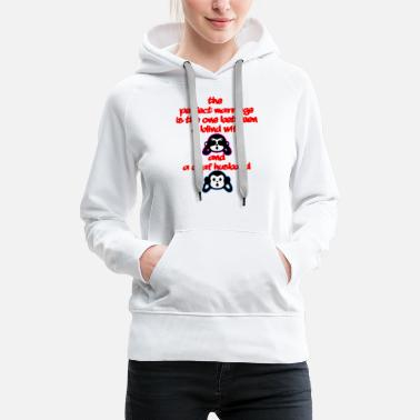 Marriage The perfect Marriage - Women's Premium Hoodie