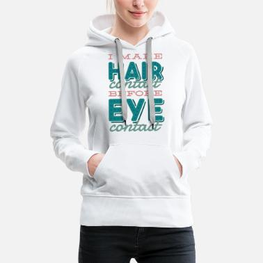 Hairstyle Hair stylist hairdresser funny quote lettering - Women's Premium Hoodie