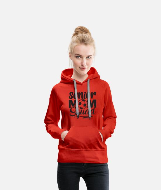 Senior Class Hoodies & Sweatshirts - Senior mom squad - Women's Premium Hoodie red