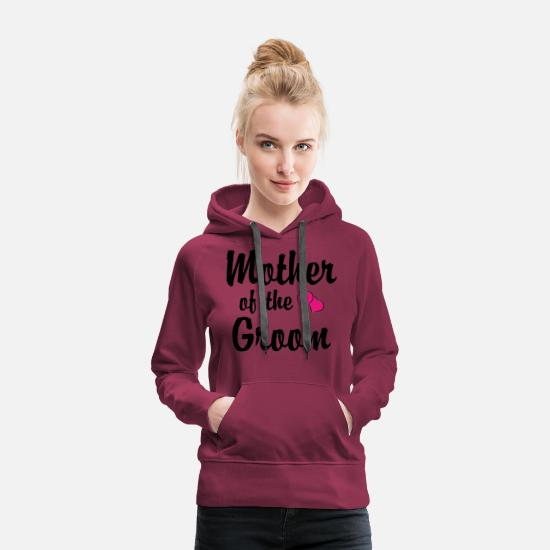 Motherfucker Hoodies & Sweatshirts - Mother Of The Groom - Women's Premium Hoodie burgundy
