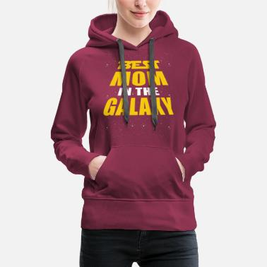 Idea Best Mom In The Galaxy - Women's Premium Hoodie