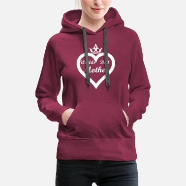Mother City worlds best mother - Women's Premium Hoodie