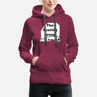 (Discord) The Texting Group. Ultimate - Women's Premium Hoodie