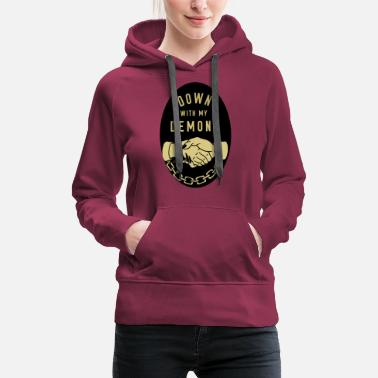 Down down with my demons - Women's Premium Hoodie