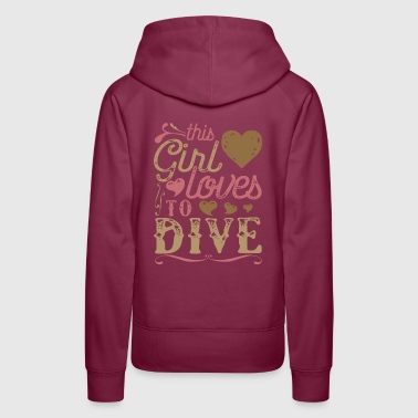 This Girl Loves To Dive Scuba Diving - Women's Premium Hoodie