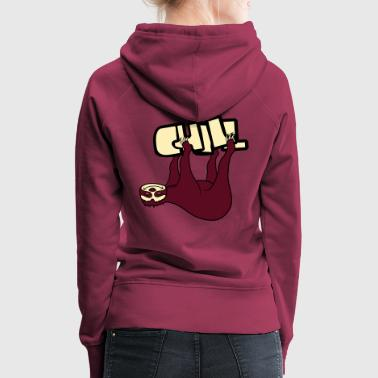 text chill sloth relax tired chill hang sleep lazy - Women's Premium Hoodie