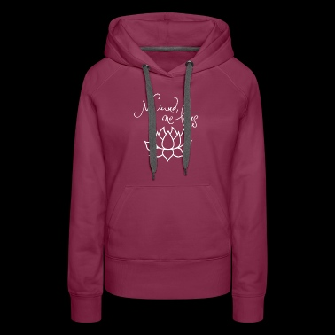 No Mud No Lotus - Women's Premium Hoodie