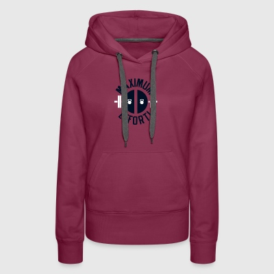 MAXIMUM EFFORT - Women's Premium Hoodie