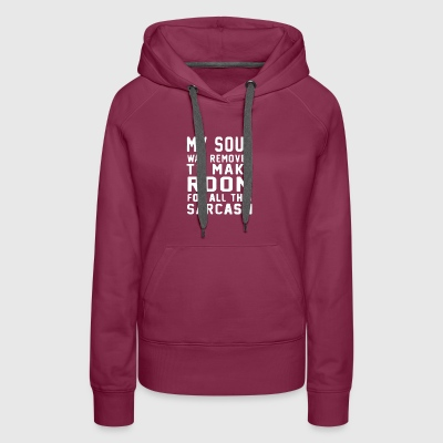 My Soul Was Removed - Women's Premium Hoodie