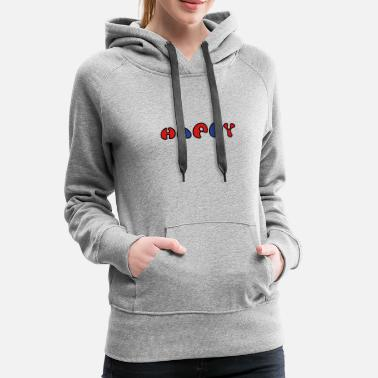 Happiness Happy - Women's Premium Hoodie
