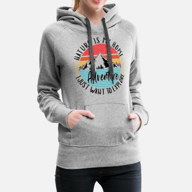 Great Ideas For Hikers hiking equipment hiker gift idea hiking apparel - Women's Premium Hoodie