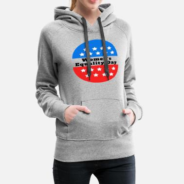Women Equality Day - Women's Premium Hoodie