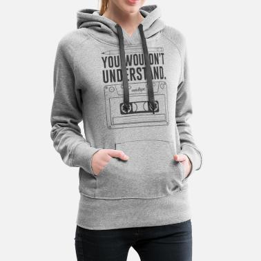 Cassette You Wouldn't Understand Pencil and Cassette Tape Retro Shirt - Women's Premium Hoodie