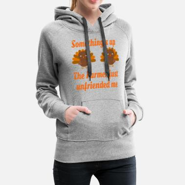 Funny Dabbing Turkey Thanksgiving Gift Funny Quote - Women's Premium Hoodie