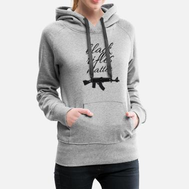 Gun Logo black rifles matter , hand up don't shoot - Women's Premium Hoodie