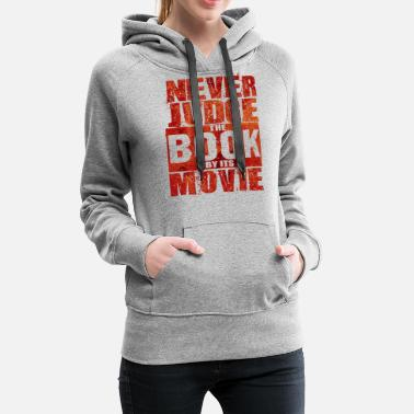 Cinema Never Judge The Book - Total Basics - Women's Premium Hoodie