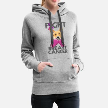 Breast Cancer Month Fight Breast Cancer Corgi Breast Cancer Month - Women's Premium Hoodie