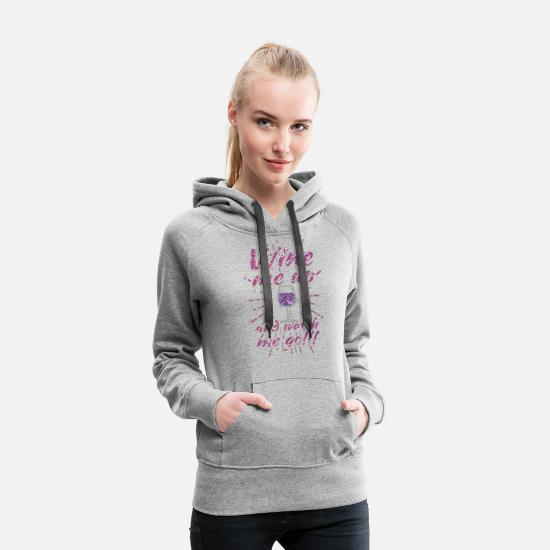 Apple Hoodies & Sweatshirts - WINE ME UP AND ME GO - Women's Premium Hoodie heather gray