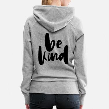 Happy Childrens Day BE KIND AMAZING GIFT IDEA GESCHENKIDEE - Women's Premium Hoodie