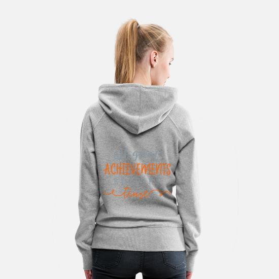 Typography Hoodies & Sweatshirts - All Great Achievements Require Time - Women's Premium Hoodie heather gray