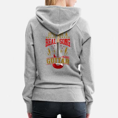 Without &amp It's Not A Real Song Without Guitar Rock Musician - Women's Premium Hoodie