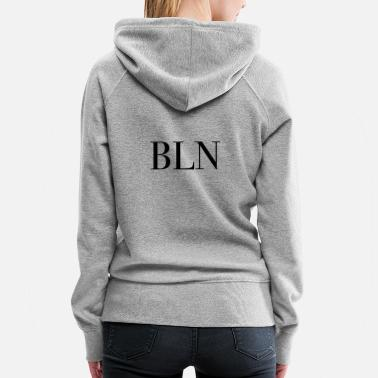 Mother City BLN Berlin Capital Germany Mother City bln - Women's Premium Hoodie