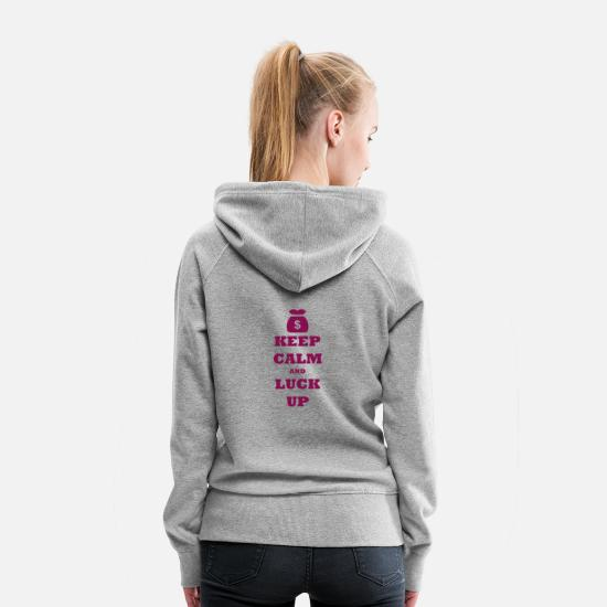 Calm Hoodies & Sweatshirts - KEEP CALM AND LUCK UP - Women's Premium Hoodie heather gray