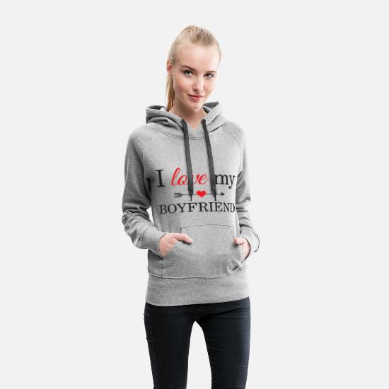 Love Hoodies & Sweatshirts - I Love My Boyfriend - Women's Premium Hoodie heather gray