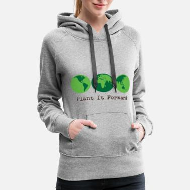Plant Grounds Plant It Forward - Women's Premium Hoodie