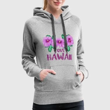 LOVE HAWAII - Women's Premium Hoodie