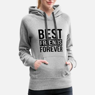 Friends Forever BEST FRIENDS FOREVER - Women's Premium Hoodie