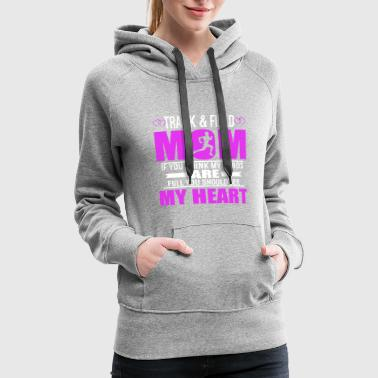 Track And Field Moms Full Heart Mothers Day T-Shir - Women's Premium Hoodie