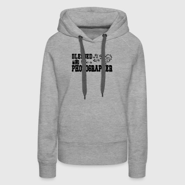 Blessed To Be A Photographer Shirt - Women's Premium Hoodie