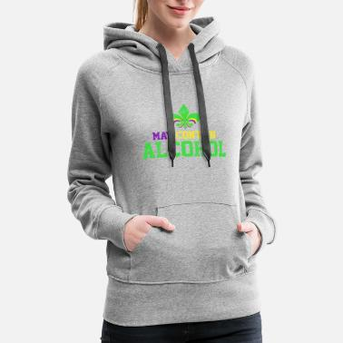 Mardi Gras - May Contain Alcohol - Women's Premium Hoodie