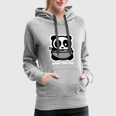 What The Pho Bambu Brand Panda - Women's Premium Hoodie