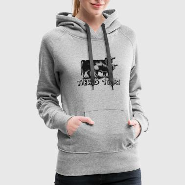 I Herd That T-Shirt for Cattle Cow Farmer Rancher - Women's Premium Hoodie