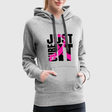 Just Cure It Breast Cancer Awareness Shirts Ribbon - Women's Premium Hoodie