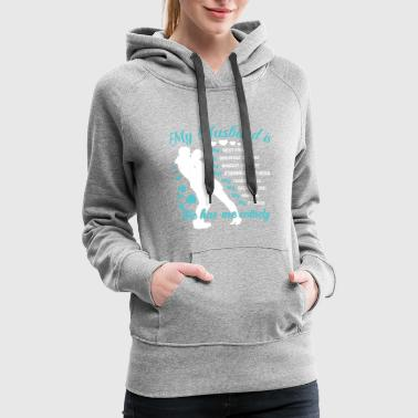 My Husband T Shirt - Women's Premium Hoodie
