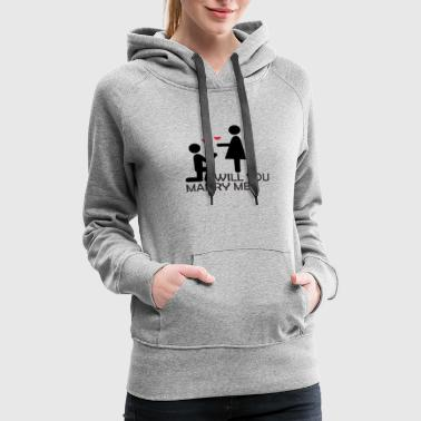 Will You Marry Me - Women's Premium Hoodie